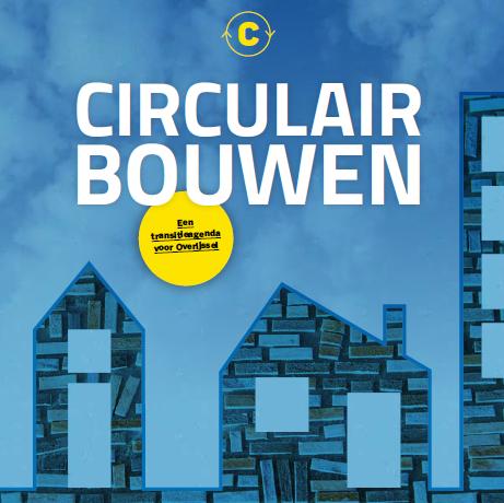 Transitieagenda Circulair Bouiwen Overijssel